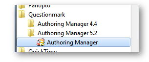 Auhoring manager in start menu under a folder call Questionmark then Authoring manager 5.2