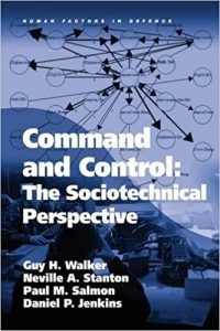 Command and Control The Sociotechnical Perspective