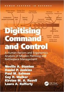 Digitising Command and Control Human Factors and Ergonomics Analysis of Mission Planning and Battlespace Management