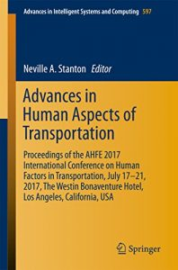Advances in Human Aspects of Transportation 2017