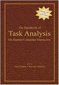 Handbook of Task Analysis in Human-Computer Interaction