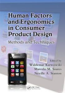 Human Factors and Ergonomics in Consumer Product Design Methods and Techniques