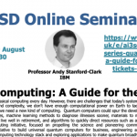 12/08/2020 – AI3SD Online Seminar Series: Quantum Computing: A Guide for the Perplexed – Professor Andy Stanford-Clark