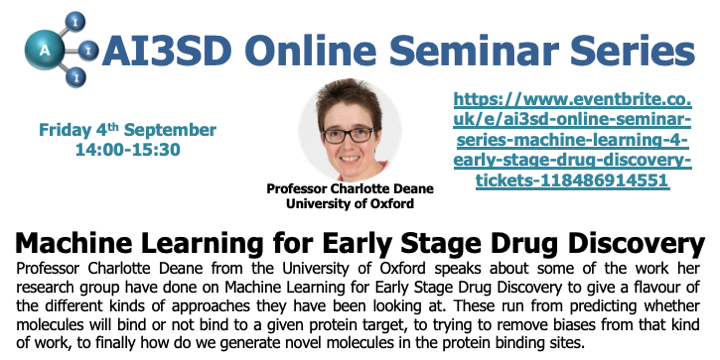 04/09/2020 – AI3SD Online Seminar Series: Machine Learning for Early Stage Drug Discovery – Professor Charlotte Deane