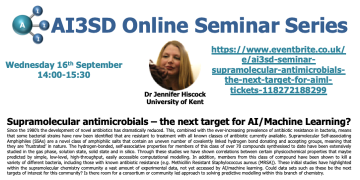 16/09/2020 – AI3SD Online Seminar Series: Supramolecular Antimicrobials – the next target for AI/Machine Learning? – Dr Jennifer Hiscock
