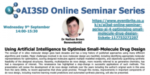 09/09/2020 – AI3SD Online Seminar Series: Using Artificial Intelligence to Optimise Small-Molecule Drug Design – Dr Nathan Brown