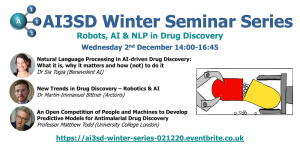 Read more about the article 02/12/2020 – AI3SD Winter Seminar Series: Robots, AI and NLP in Drug Discovery