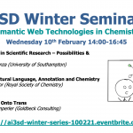 10/02/2021 – AI3SD Winter Seminar Series: Semantic Web Technologies in Chemistry
