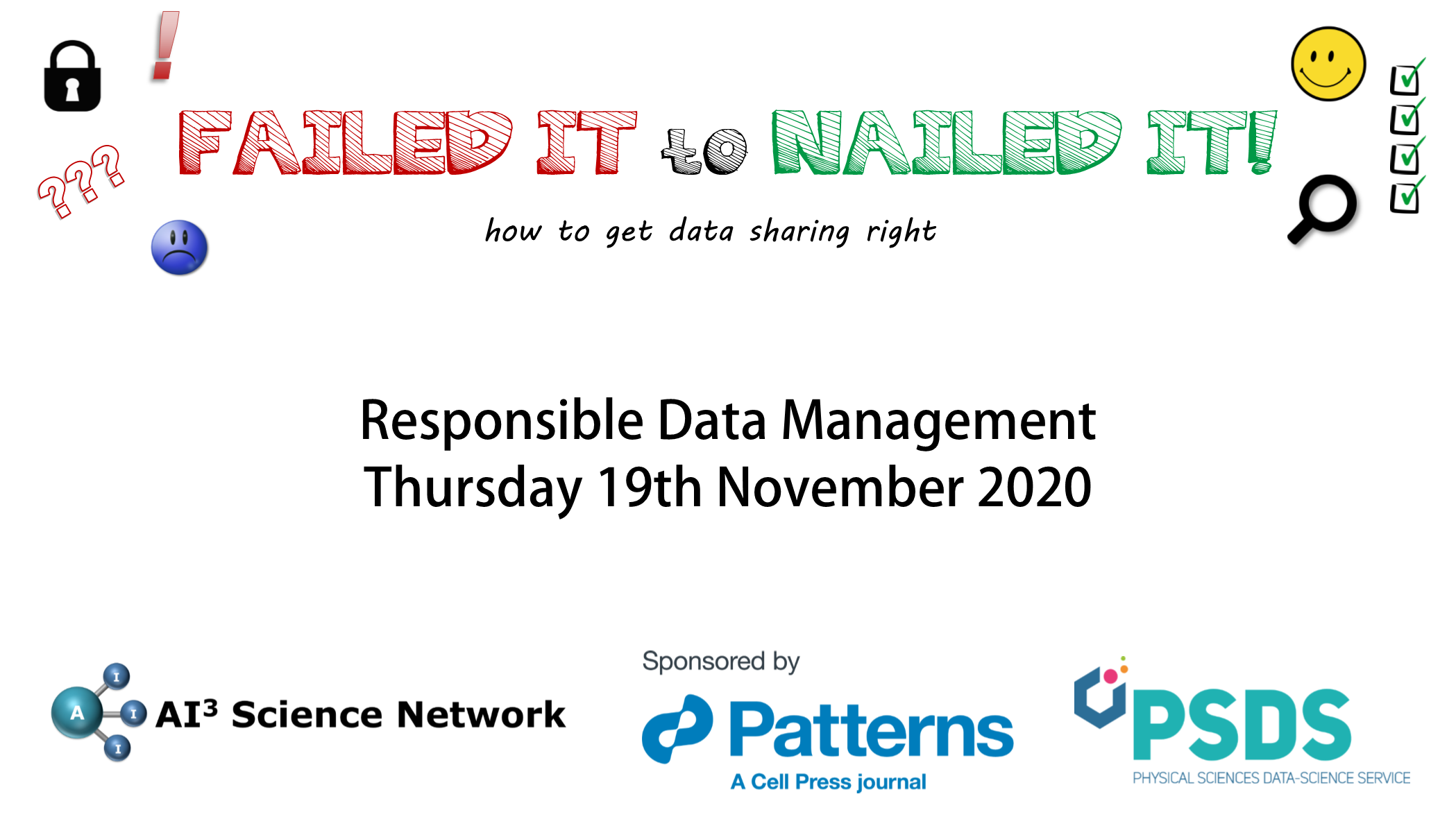 19/11/2020 – Failed it to Nailed it! How to get data sharing right! – Responsible Data Management: Legal & Ethical Aspects