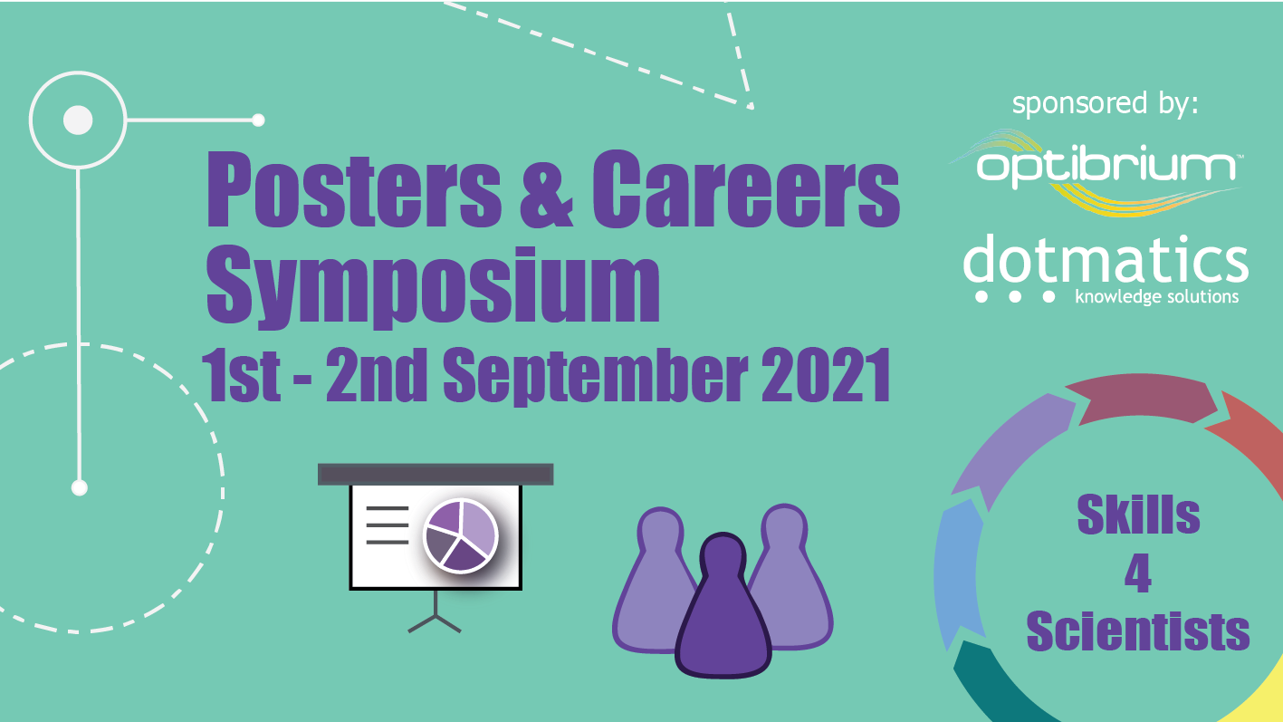 Read more about the article 01-02/09/21 – Skills4Scientists: Posters & Careers Symposium