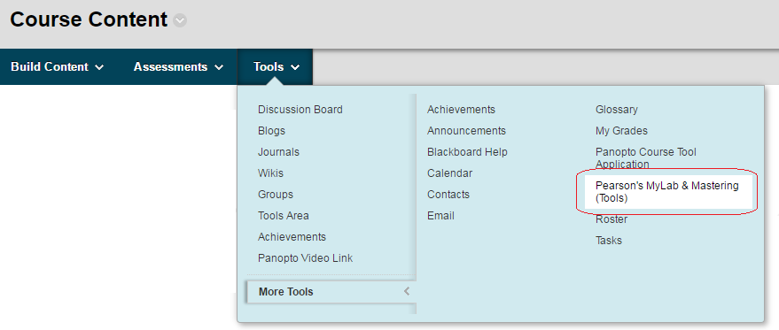 Hover over the Tools menu, choose More Tools, and click on Pearson's MyLab & Mastering (Tools)