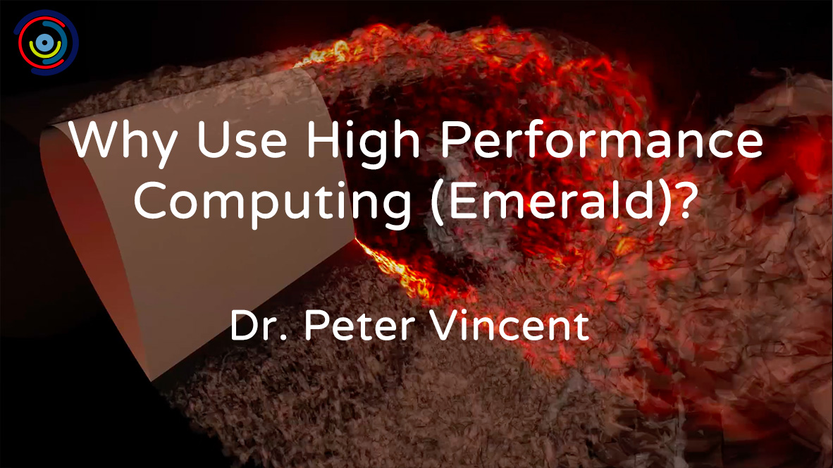 Why Use High Performance Computing with Dr. Vincent