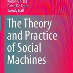 A New Web Science Book: The Theory & Practice of Social Machines
